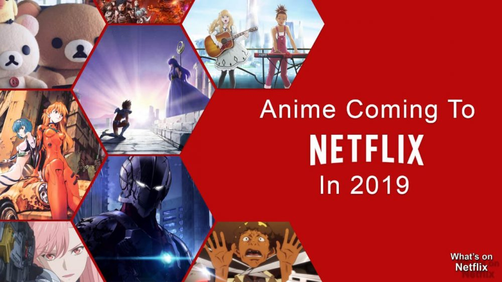 which anime shows are coming to netflix in 2019 empire movies. Black Bedroom Furniture Sets. Home Design Ideas